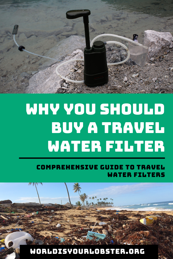 reasons to get travel water filter