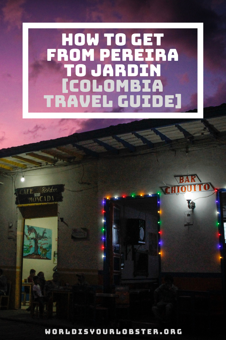 how to get from Pereira to Jardin